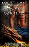 Guild of Dragon Warriors, Jaxon's Sanctuary: Book 1