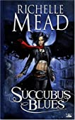 Succubus Blues (Georgina Kincaid, #1)