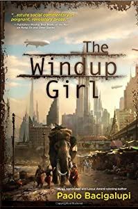 "Cover of ""The Windup Girl"""