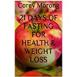 Books: eBook image of 21 Days Of Fasting For Health & Weight Loss.