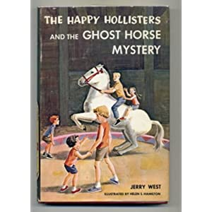 THE HAPPY HOLLISTERS AND THE GHOST HORSE MYSTERY #29.