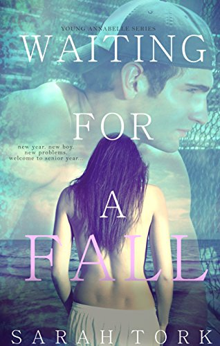 Waiting For A Fall (Young Annabelle Series Book 1)