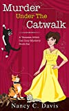 Murder Under The Catwalk (Vanessa Abbot Cat Cozy Mystery Series Book 6)