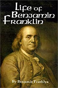 "Cover of ""The Life of Benjamin Franklin (..."