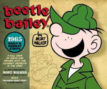 Beetle Bailey: The Daily & Sunday Strips, 1965, Mort Walker