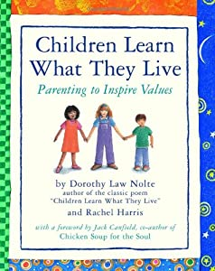 "Cover of ""Children Learn What They Live"""