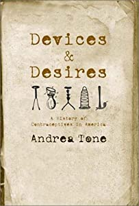 "Cover of ""Devices and Desires: A History ..."