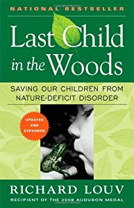 "Cover of ""Last Child in the Woods: Saving..."