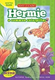 Hermie, a Common Caterpillar (Max Lucado's Hermie & Friends)