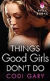 Things Good Girls Don't Do (Rock Canyon, Idaho)