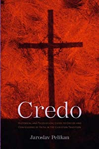 "Cover of ""Credo: Historical and Theologic..."
