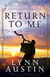 Return to Me (The Restoration Chronicles Book #1)