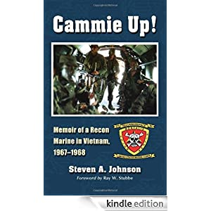 Cammie Up!: Memoir of a Recon Marine in Vietnam, 1967-1968