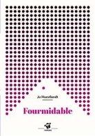 """Résultat de recherche d'images pour """"Fourmidable"""""""