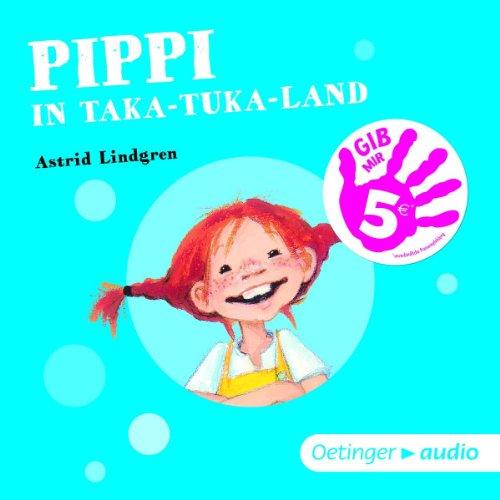 Pippi im Taka-Tuka-Land - Gib mir 5! (Oetinger Media)