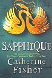 Sapphique (Incarceron, #2)