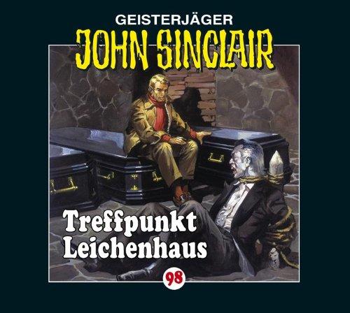 John Sinclair (98) Treffpunkt Leichenhaus
