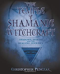 "Cover of ""The Temple of Shamanic Witchcra..."