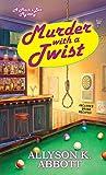Murder with a Twist (Mack's Bar Mysteries Book 2)