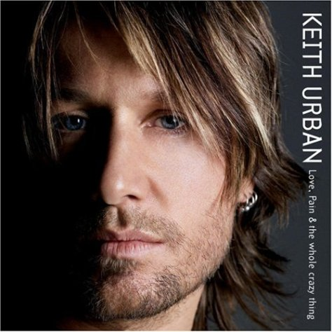 Keith Urban-Love Pain And The Whole Crazy Thing-CD-FLAC-2006-FORSAKEN Download