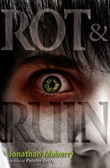 Rot & Ruin by Jonathan Mayberry