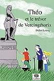 Théo et le trésor de Vercingérorix