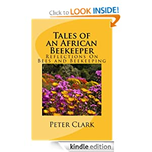 Tales Of An African Bee Keeper