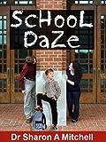 School Daze - Autism Goes to School