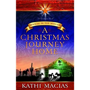 A Christmas Journey Home: Miracle in the Manger (Understanding the Books of the Bible)