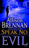Speak No Evil (No Evil Trilogy Book 1)