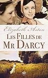 Les filles de Mr Darcy par Aston