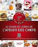 Le cours de cuisine de L'atelier des Chefs par L'atelier des chefs