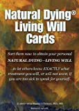 Natural Dying Living Will, Research Version