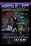 The Annexation War: Naero's War (The Citation Series Book 1)