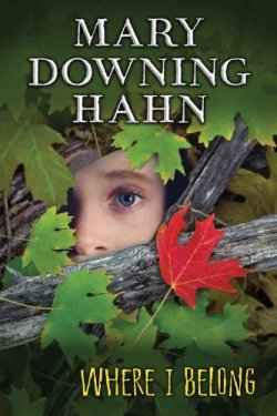 Where I Belong by Mary Downing Hahn | Featured Book of the Day | wearewordnerds.com