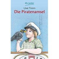 Die Piratenamsel / Uwe Timm