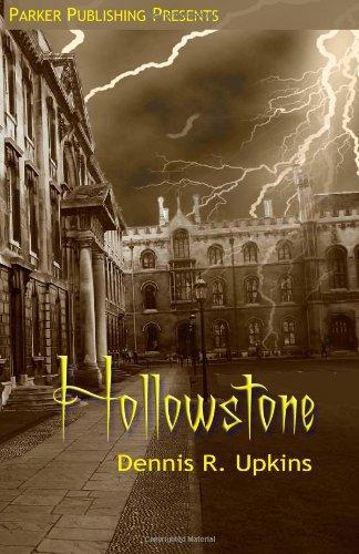 Hollowstone by Dennis R. Upkins Jr.