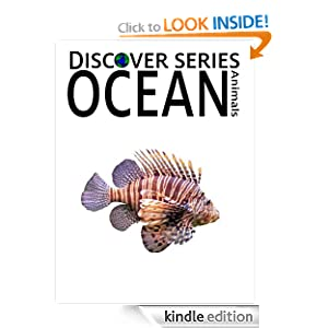 Ocean Animals (Discover Series Picture Book for Children)