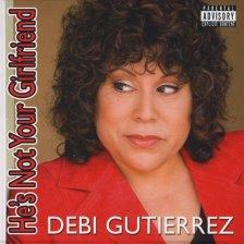 He's Not Your Girlfriend [Explicit] by Debi Gutierrez, Mr. Media Interviews