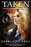 Taken (A Magical YA Paranormal Romance)