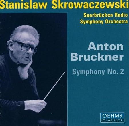 ブルックナー:交響曲第2番(ザールブリュッケン放送響/スクロヴァチェフスキ)