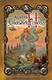 Agatha H. and the Clockwork Princess (Girl Genius Book 2)