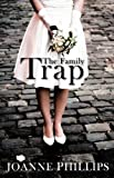 The Family Trap: A British Chick Lit Romantic Comedy (Can't Live Without Book 2)