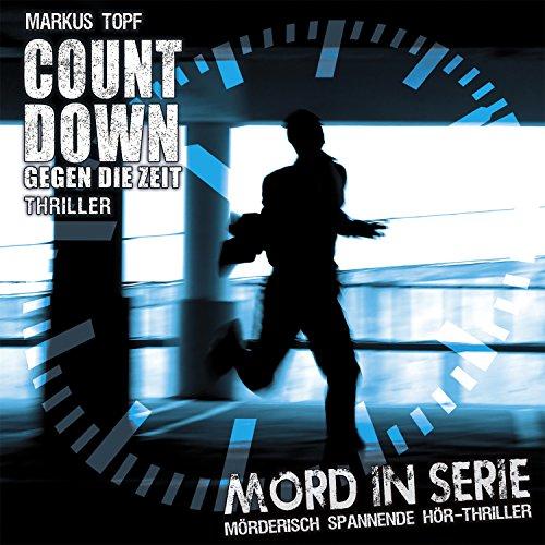 Mord in Serie (19) Countdown: Gegen die Zeit - Contendo Media 2015