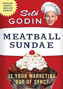 "Cover of ""Meatball Sundae: Is Your Market..."