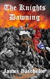 The Knights Dawning (The Crusades Series)