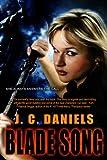 Blade Song (Colbana Files Book 1)