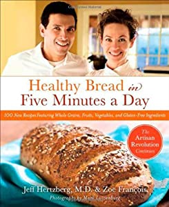 "Cover of ""Healthy Bread in Five Minutes a..."