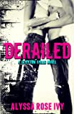 Derailed (Clayton Falls Book 1)