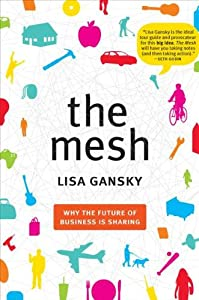"Cover of ""The Mesh: Why the Future of Bus..."